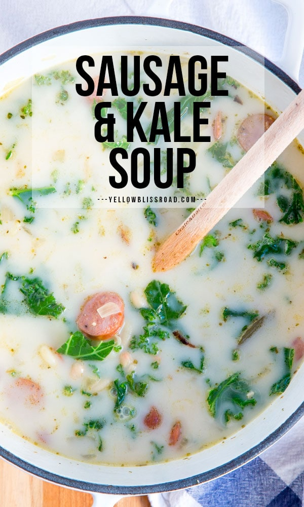 Sausage and Kale Soup with text for a pinterest friendly image