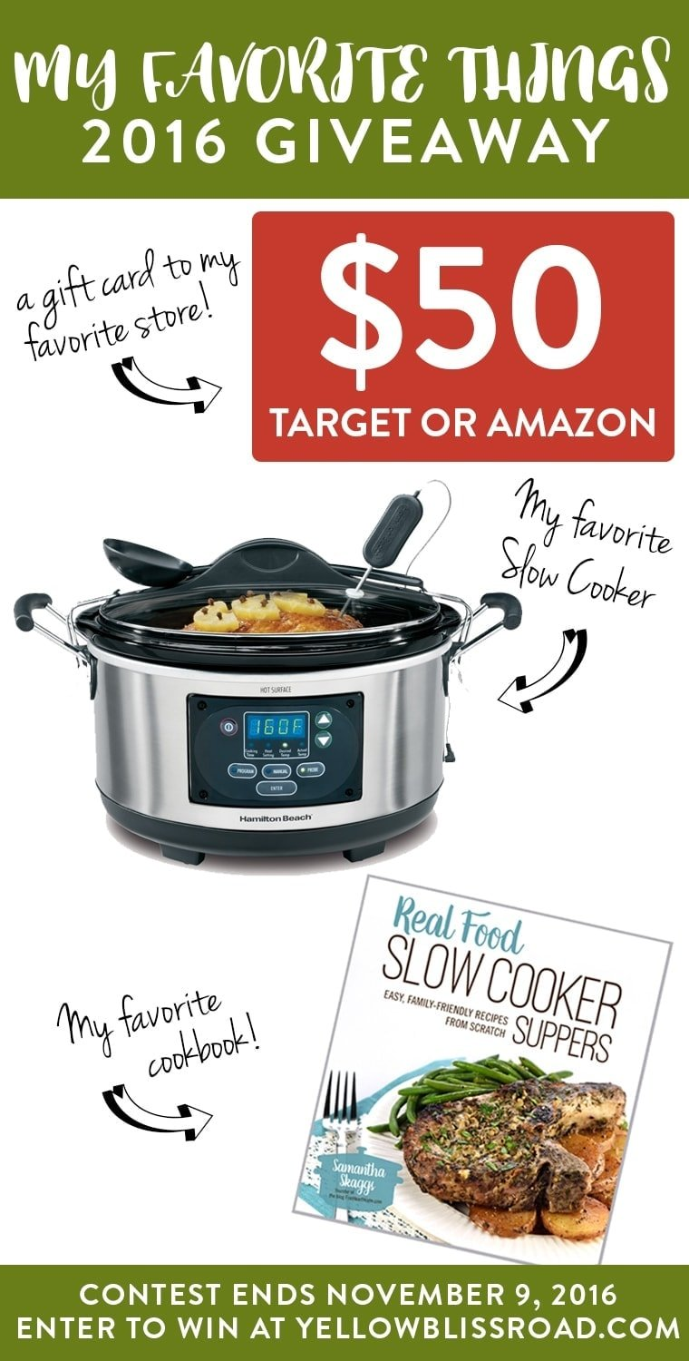 My Favorite Things Giveaway - I'm giving away an Amazon gift card, my favorite slow cooker and a slow-cooker cookbook!