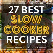 27 Delicious Slow Cooker Recipes