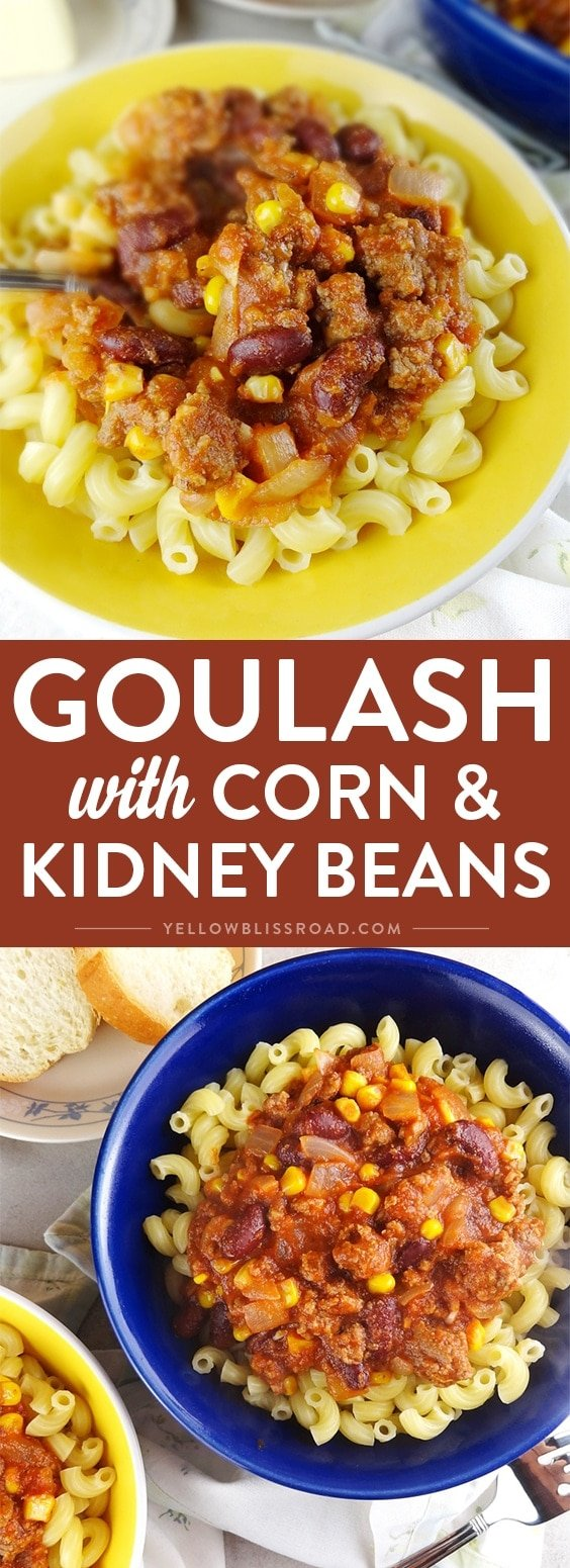 Easy Goulash with Corn & Kidney Beans - An easy pasta dinner recipe for your weekly menu.