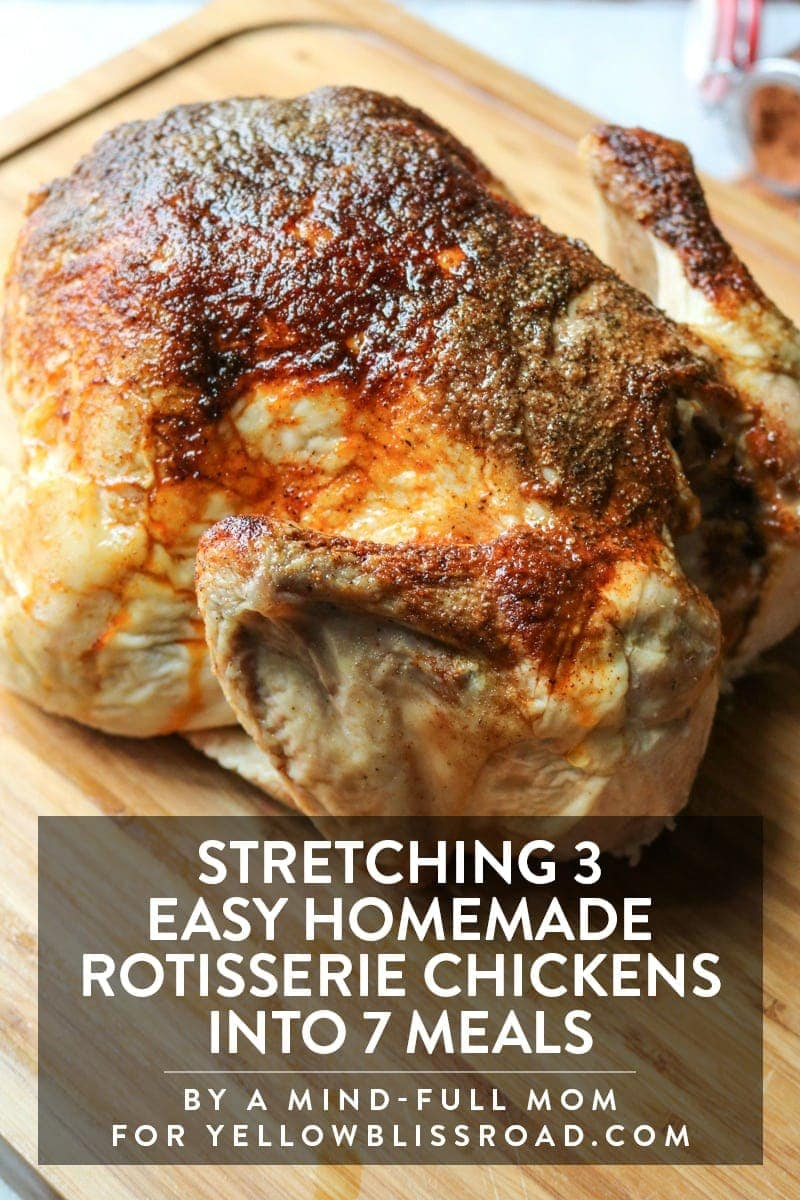stretching-homemade-rotisserie-chickens-into-7-meals
