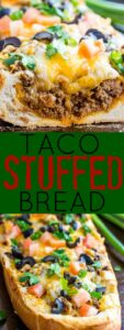 Taco Stuffed Bread