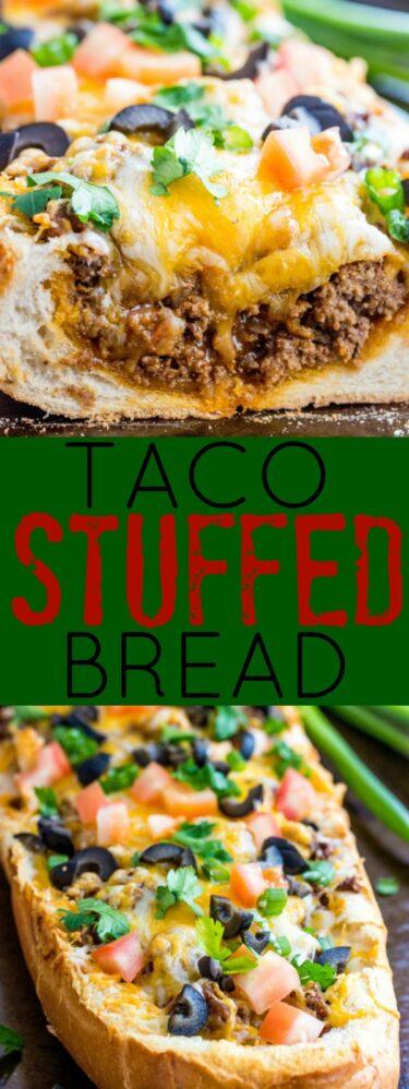 Taco Stuffed Bread