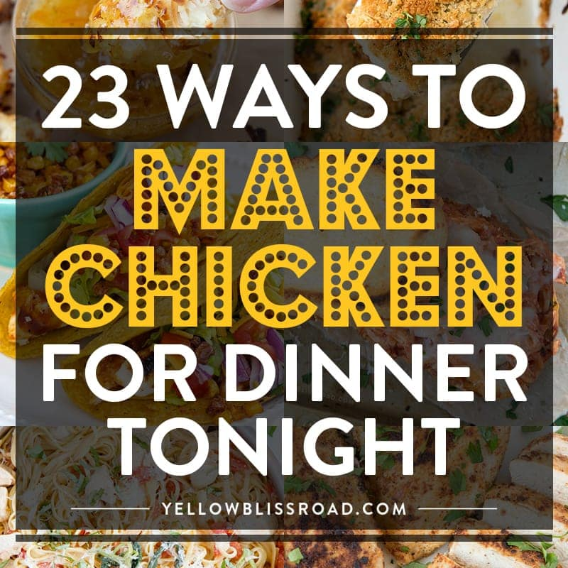 23 Ways To Make Chicken Breasts For Dinner Tonight