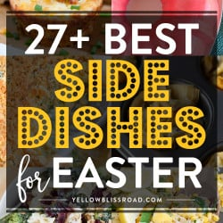 27+ Easter Side Dishes