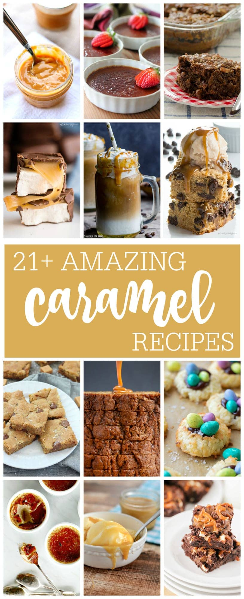 Social media image for 21+ Amazing Caramel Recipes