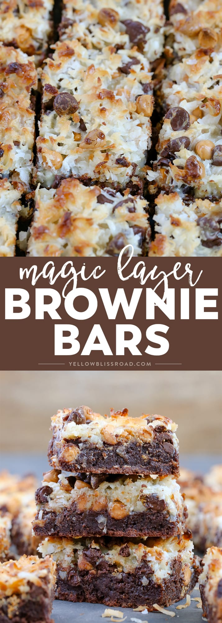 Magic Layer Brownie Bars have a rich brownie base, chocolate & butterscotch chips. coconut and sweetened condensed milk. Like the seven layer bars, only better!