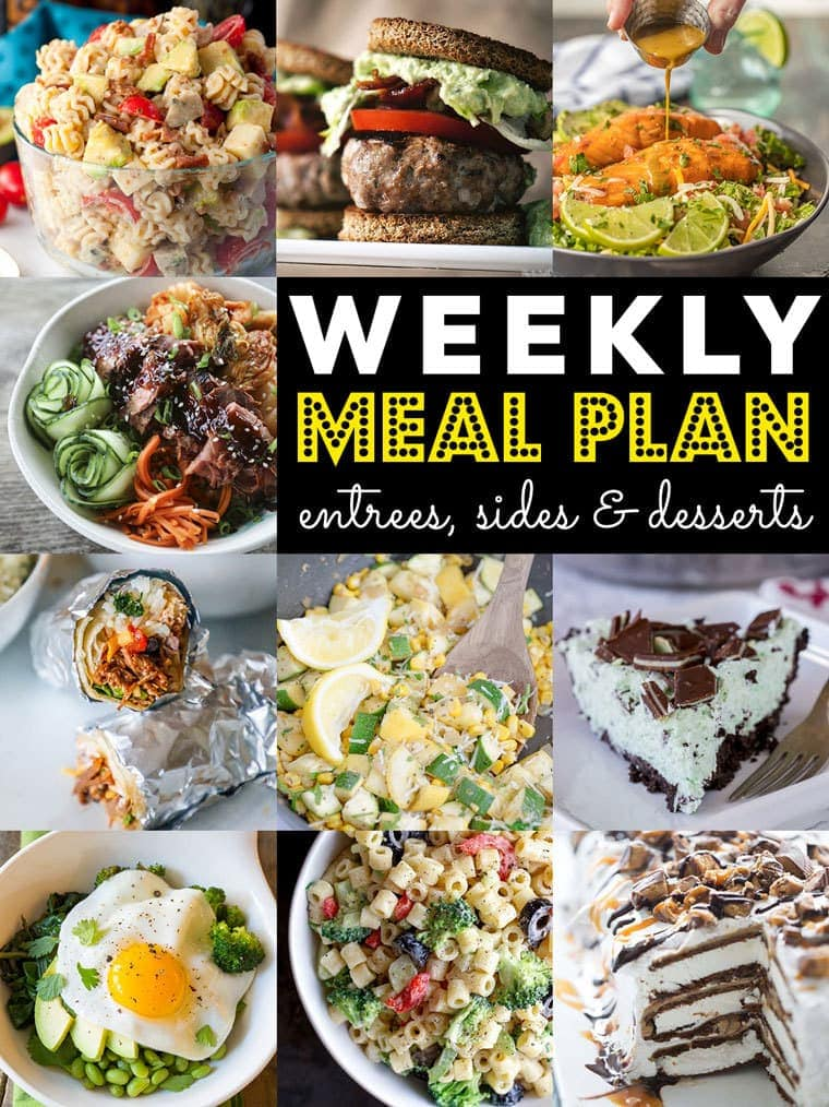 Weekly Meal Plan full of Dinners, Sides and Desserts!