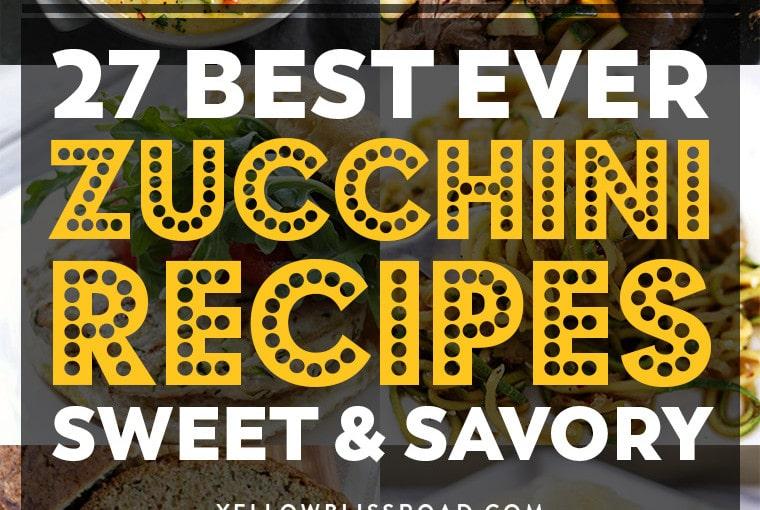 Best Ever Zucchini Recipes