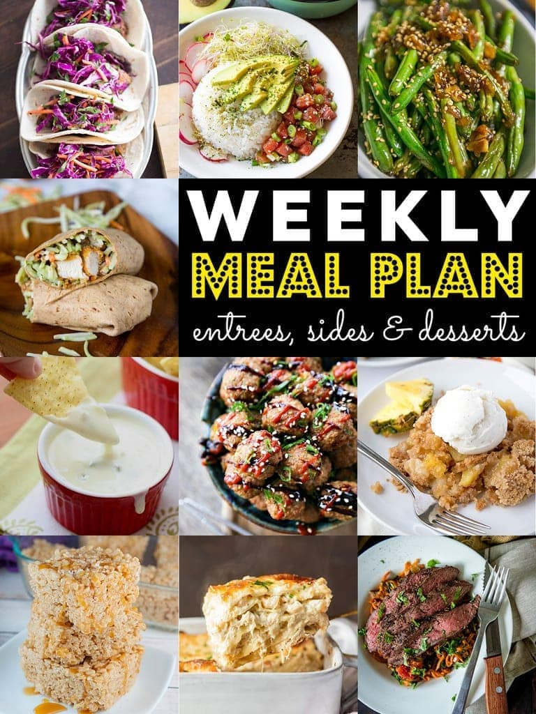 Join the fun with our Weekly Meal Plan! 10 great bloggers bringing you a full week of recipes including dinner, sides dishes, and desserts!