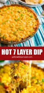 This Hot 7 Layer Dip is the ultimate game day or party recipe! It's super quick and easy to make and that melty cheese will keep everyone coming back for more!