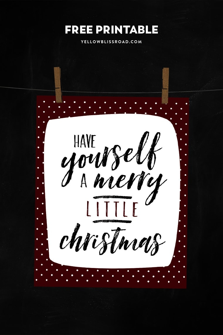 Have Yourself a Merry Little Christmas free printable | Inexpensive Christmas decor