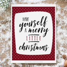 Have Yourself a Merry Little Christmas Modern Printable