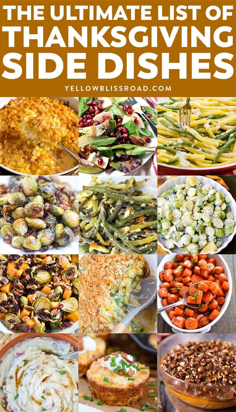 The Ultimate List of Thanksgiving Side Dishes - over 100 recipes to make for your Thanksgiving Dinner! Who says the Thanksgiving Turkey gets to be the star??
