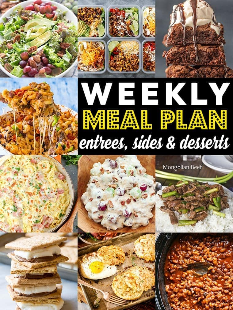 Weekly Meal Plan - 10 Great Recipes form Dinner, Sides and Dessert!