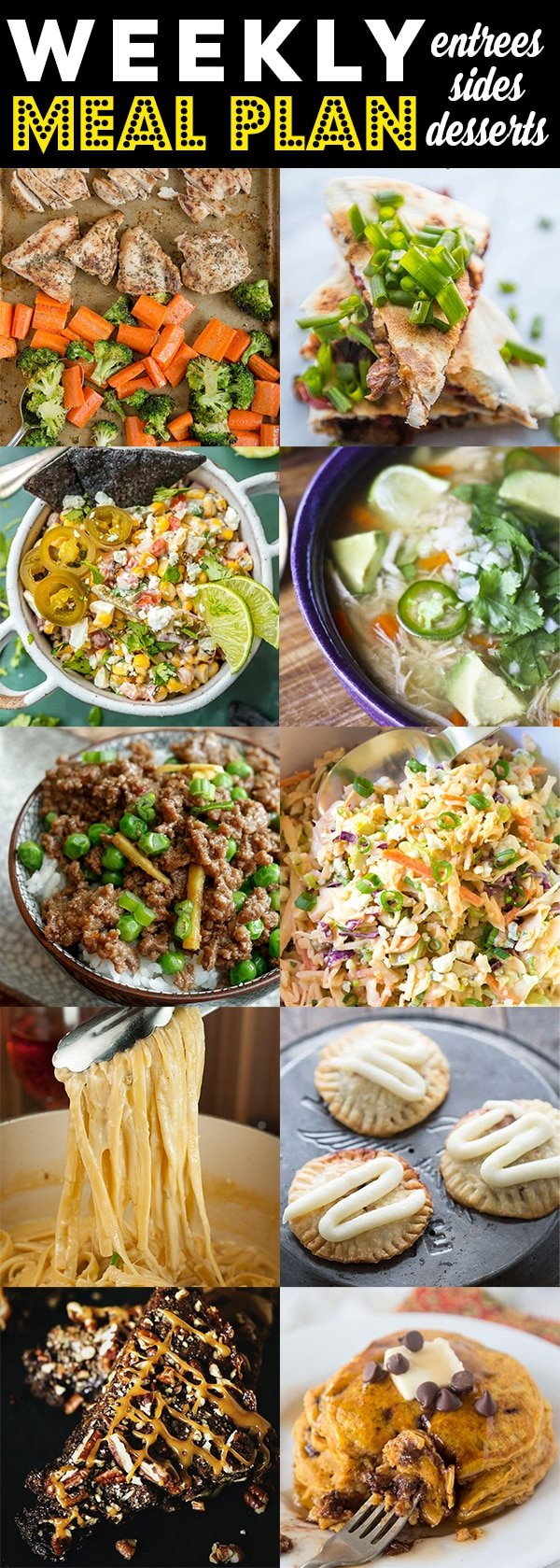 Weekly Meal Plan Week 89 - 10 great bloggers bringing you a full week of recipes including dinner, sides dishes, and desserts!