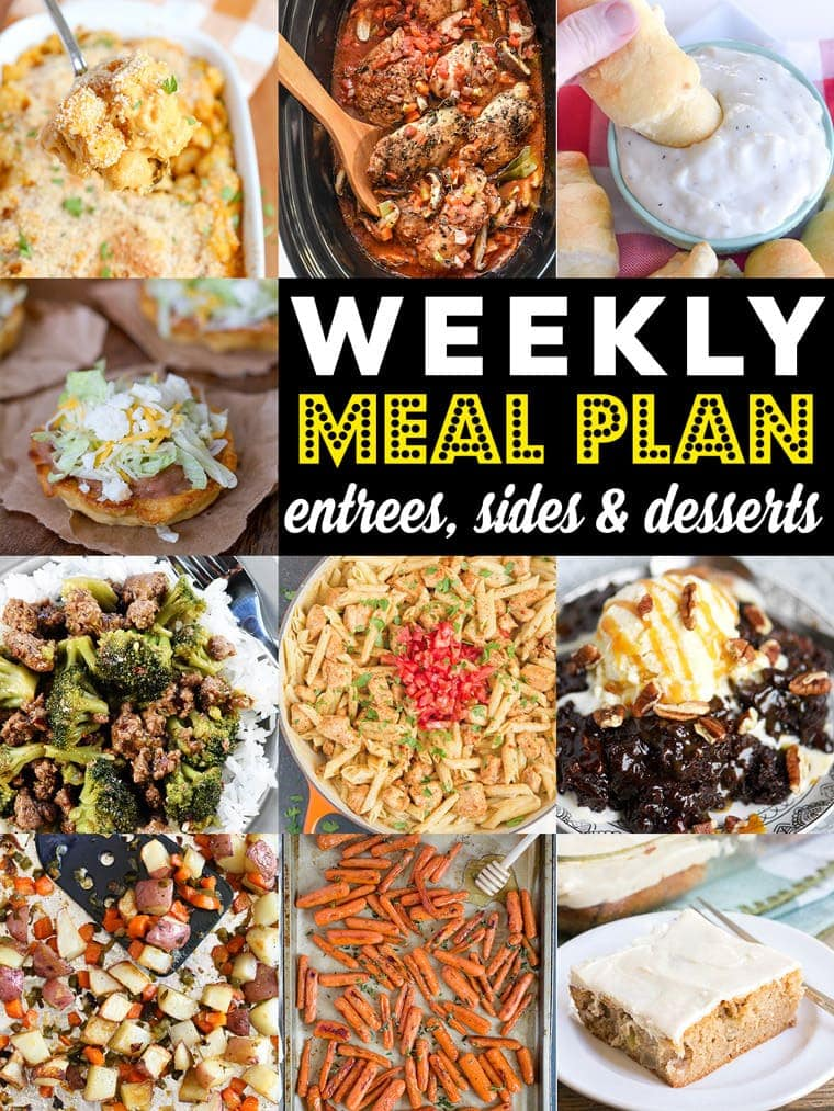 Weekly Menu Planning ideas with dinners, side dishes and dessert recipes.