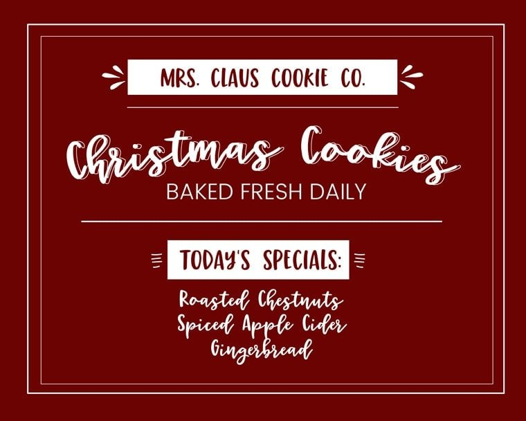 A close up of a Mrs. Claus Christmas Cookies sign