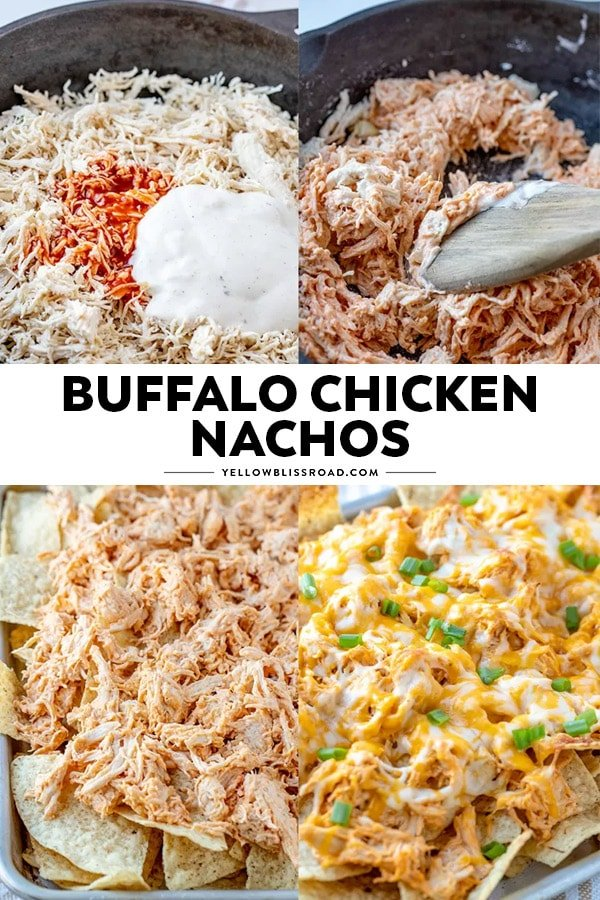 Photos showing the steps for making Buffalo Chicken Nachos pinnable image with text overlay.