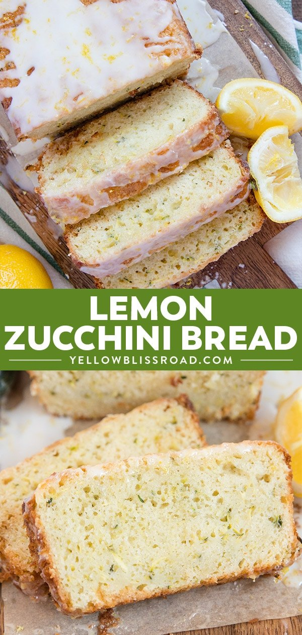 a loaf of lemon zucchini bread collage with two images and text