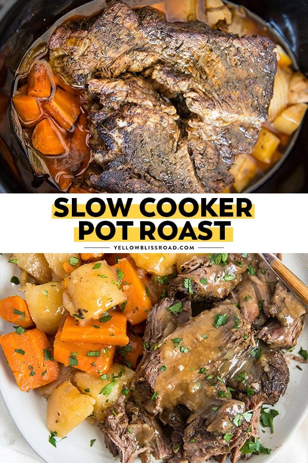 Slow Cooker Pot Roast collage of 2 images with text overlay