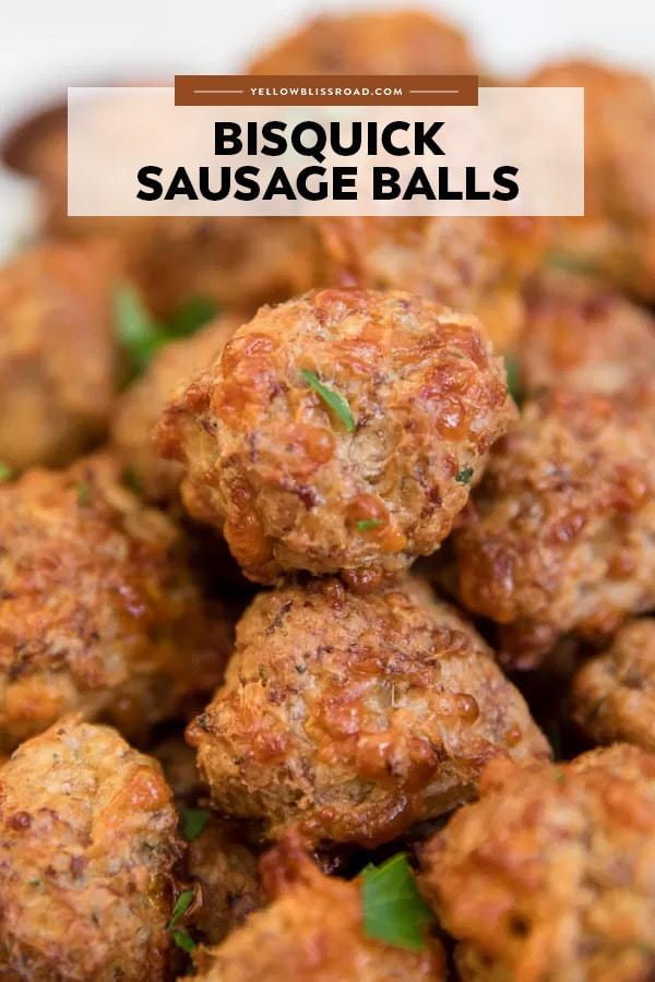Bisquick sausage balls pinterest friendly image with text