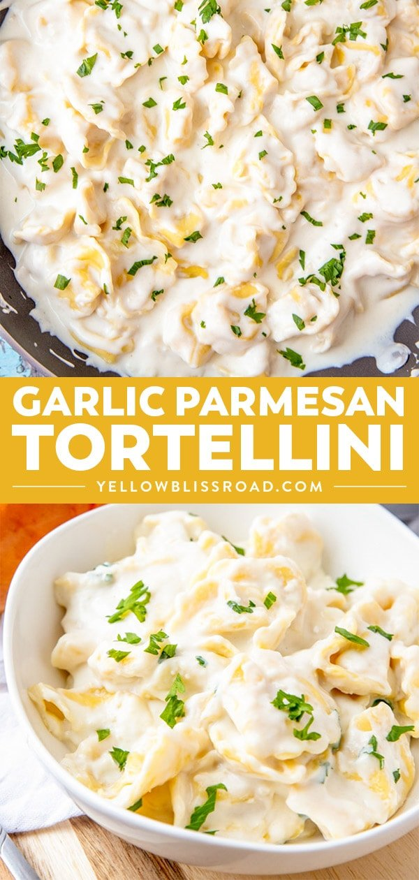 Garlic Parmesan Sauce over Tortellini photos in a collage.