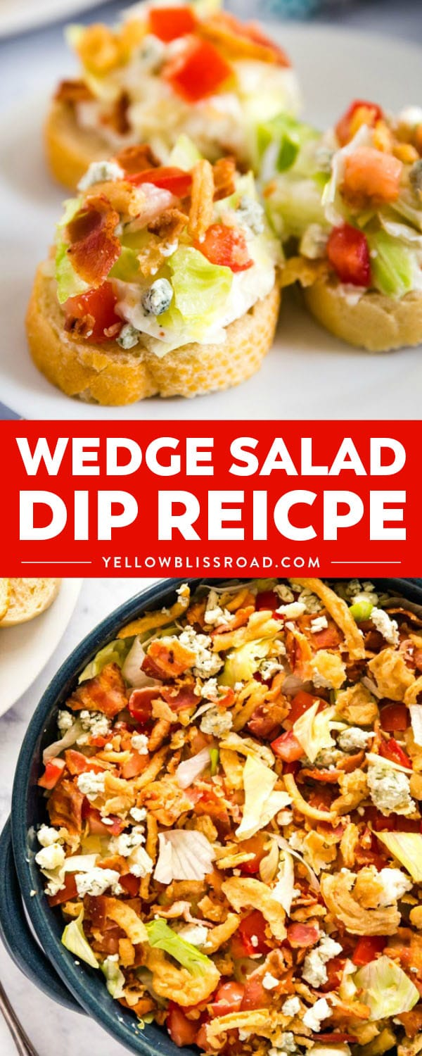 Wedge Salad Dip gives you all the great flavors of the classic salad we all love but in the form of a killer dip that's perfect for a party!