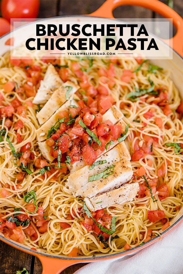 Bruschetta Chicken Pasta is an easy weeknight dinner full of fresh ingredients like tomatoes and basil. Simple and flavorful and ready in under 30 minutes! Pinnable image with text overlay
