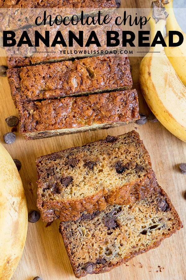 Chocolate Chip Banana Bread with title text for a pinterest friendly image