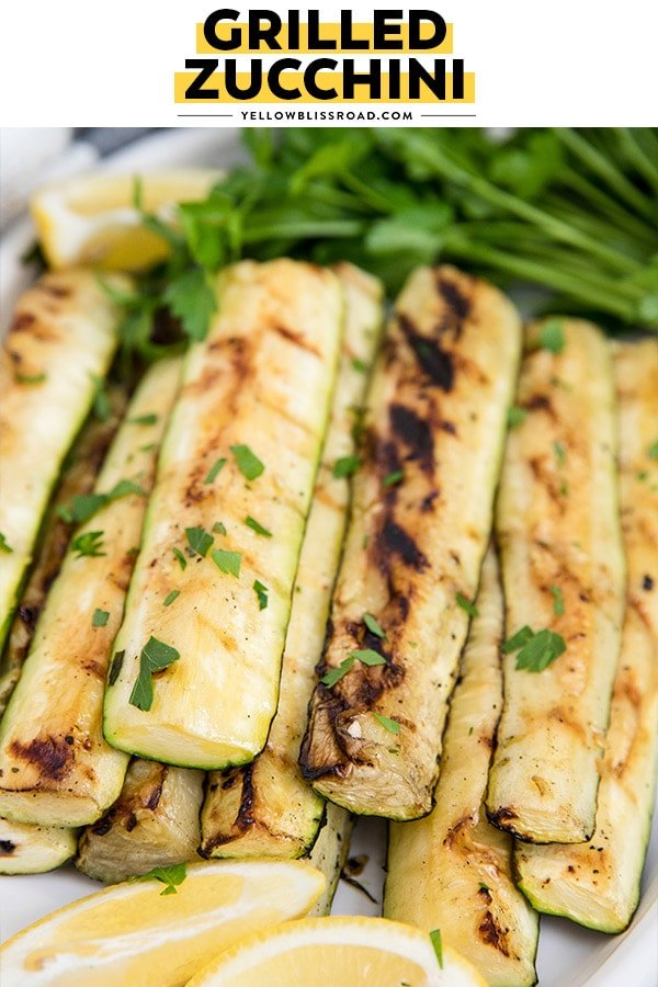 Grilled Zucchini, marinated in lemon juice and olive oil, pinnable image with text.