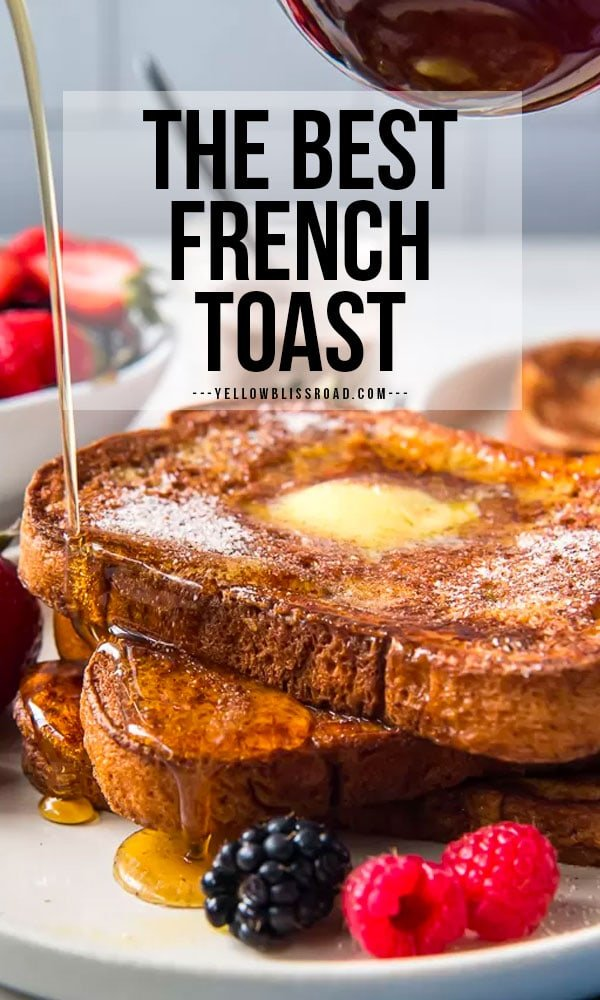 How to make the best french toast - a pinterest friendly image with text overlay