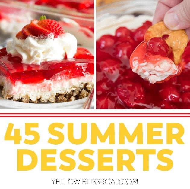 45 Cookout Worthy Summer Desserts